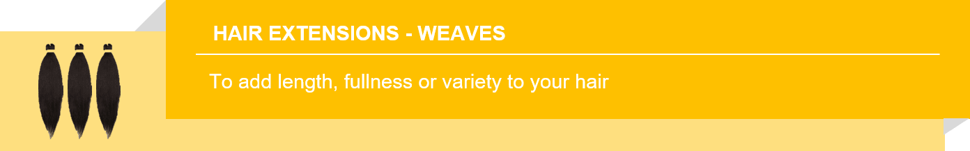 Hair Extensions - Weaves
